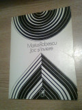 Marius Robescu - Joc si Inviere (Editura Cartea Romaneasca, 1985)