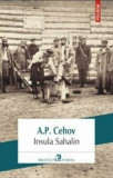 Insula Sahalin/A.P. Cehov