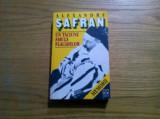 UN TACIUNE SMULS FLACARILOR * Memorii - Alexandru Safran - Hasfer, 1996, 405 p., Alta editura