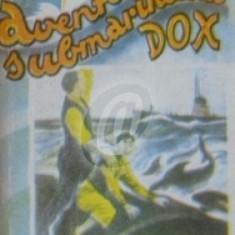 Aventurile submarinului Dox. Grozaviile marilor (Ed. I.G.Hertz)
