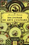 Al. Dumas - Dictionar de arta culinara