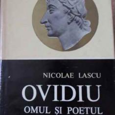 OVIDIU OMUL SI POETUL - N. LASCU
