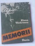 (C448) ELENA VACARESCU - MEMORII