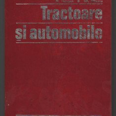 C8773 TRACTOARE SI AUTOMOBILE - N. TECUSAN, GH. NITESCU