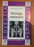 Sociologia comunicarii / Emmanuel Pedler