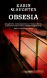 Obsesia/Karin Slaughter
