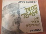MOS TEACA , DIN VIATA MILITARA - Anton Bacalbasa