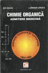 AS - BACIU ION - CHIMIE ORGANICA. ADMITERE MEDICINA foto