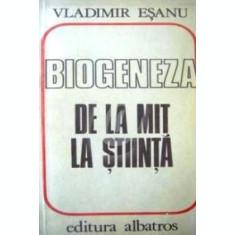 Biogeneza - de la mit la stiinta