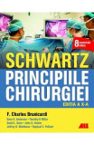 Schwartz. Principiile chirurgiei - F. Charles Brunicardi