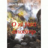 O zi fara anotimp - Dan Claudiu Tanasescu