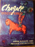 CHAGALL DISCOVERED FROM RUSSIAN AND PRIVATE COLLECTIONS. ALBUM PICTURA-IRINA ANTONOVA, ANDREI VOZNESENSKY, MARIN