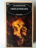 Crima si pedeapsa - F. M. Dostoievski   (ed. RAO)