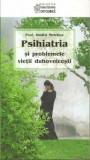 Psihiatria si problemele vietii duhovnicesti/Melehov Dmitri, Sophia