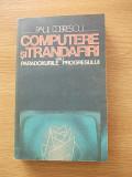 Cumpara ieftin COMPUTERE SI TRANDAFIRI-PAUL DOBRESCU-R2C