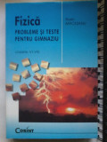 Florin Macesanu - FIZICA PROBLEME SI TESTE PENTRU GIMNAZIU CLASELE VI-VIII