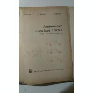 AUTOTURISMUL ,,DACIA 1300 de A. BREBENEL, C. MONDIRU si I. FARCASU