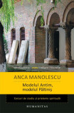 Modelul Antim, modelul Păltiniș. Cercuri de studiu și prietenie spirituală