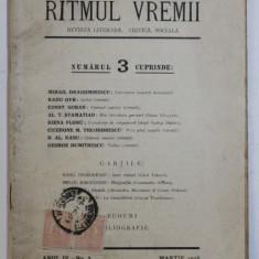 RITMUL VREMII - REVISTA LITERARA , CRITICA , SOCIALA , ANUL IV , No. 3, MARTIE , 1928