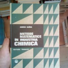 Metode matematice in industria chimica – Andrei Gluck