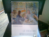 LE SIECLE DES IMPRESSIONNISTES - par RAYMOND COGNIAT