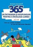 365 de intrebari si raspunsuri pentru a intelege lumea | Joan Sole
