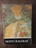 MATEI BASARAB- NICOLAE STOICESCU