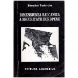 Dimensiunea balcanica a securitatii europene