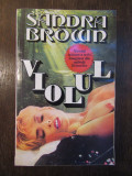 VIOLUL-SANDRA BROWN