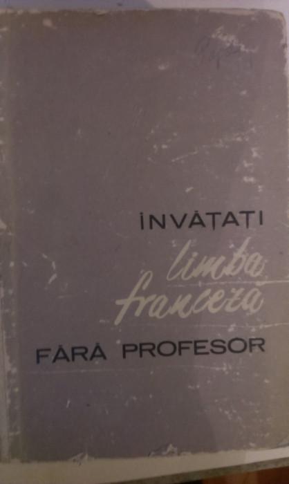INVATATI LIMBA FRANCEZA FARA PROFESOR