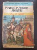 POVESTI, POVESTIRI, AMINTIRI - Ion Creanga (Biblioteca pentru toti copiii)