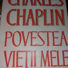 CHARLES CHAPLIN POVESTEA  VIETII MELE