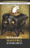 Maestrul si Margareta   Mihail Bulgakov