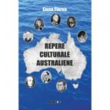 Repere culturale australiene - vol I - Elena Florea