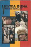 Vestea buna pentru Romania. Noul Testament al domnului nostru Isus Hristos