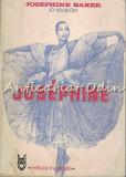 Cumpara ieftin Josephine - Josephine Baker, Jo Bouillon