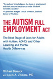 The Autism Full Employment ACT: The Next Stage of Jobs for Adults with Autism, Adhd, and Other Learning and Mental Health Differences