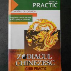 DANIELE DE CAUMON - ZODIACUL CHINEZESC. CHID PRACTIC