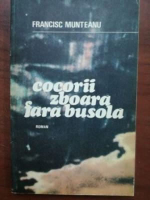 Cocorii zboara fara busola- Francisc Munteanu foto