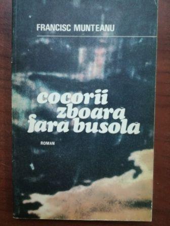 Cocorii zboara fara busola- Francisc Munteanu