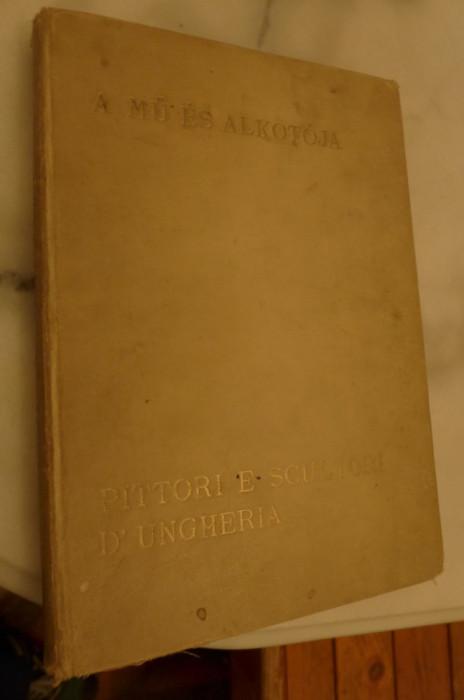 Pictori si sculptori unguri/A mű és alkotója/Pittori e Scultori D'Ungheria 1933