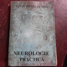 NEUROLOGIE PRACTICA - LIVIU PENDEFUNDA