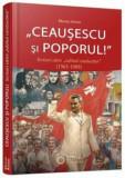 Ceausescu si poporul! Scrisori catre 'iubitul conducator'' (1965-1989)/Mioara Anton, Cetatea de Scaun