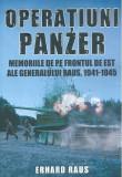 Operatiuni Panzer | Erhard Raus