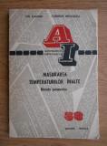 I. Asavinei - Măsurarea temperaturilor înalte. Metode pirometrice