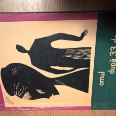 Radu Cosasu - Omul, dupa 33 de ani, scapa (Editura Tineretului, 1966)