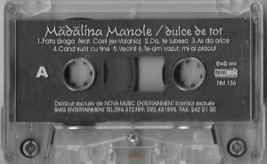 Caseta Mădălina Manole – Dulce De Tot , originala, holograma