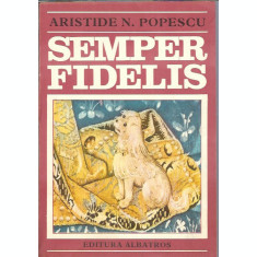 Semper Fidelis - Aristide Popescu