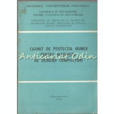 Carnet De Protectia Muncii Pentru Masinisti De Cilindri Compactori