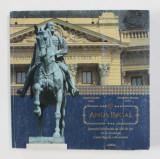 ANUL REGAL - JURNALUL JUBILEULUI DE 150 ANI DE LA FONDAREA CASEI REGALE A ROMANIEI , editori DANIEL SANDRU si ALEXANDRU MURARU , 2016